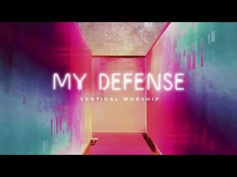 Vertical Worship - My Defense (Audio)