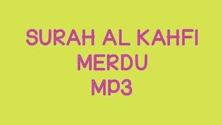 Download Mp3 Surah Al Kahfi Mp3 Merdu