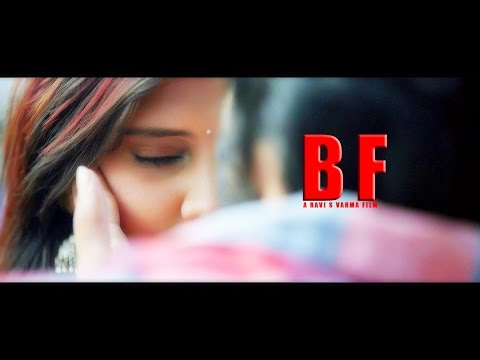 BF || Telugu Short Film 2017 || Directed By Ravi S Varma