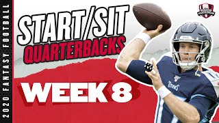 2020 Fantasy Football Advice - Week 8 Quarterbacks - Start or Sit? Every Match Up