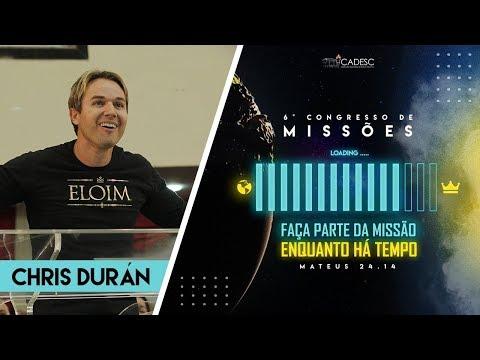6º Congresso de Missões -  Pr. Chris Durán | 1° Dia