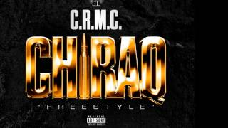 CRMC Chiraq Freestyle
