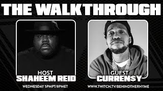 Behind The Rhyme presents THE WALKTHROUGH with Guest CURREN$Y
