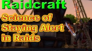 The Science of Staying Alert During Raids in World of Warcraft