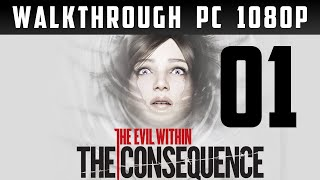 The Evil Within: The Consequence Walkthrough part 1 [1080p] [PC] [Gameplay PL / Let's Play PL]