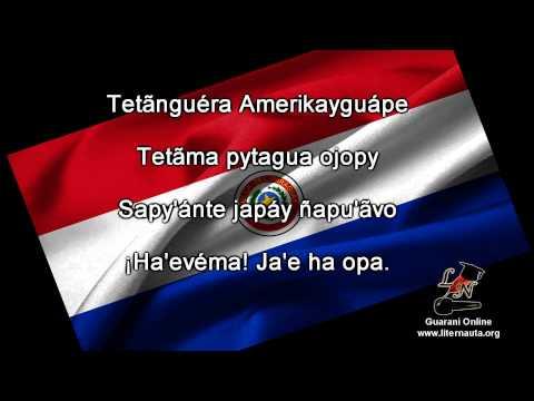Ñane Retâ Purahéi Guasu - Himno Nacional del Paraguay en Guaraní