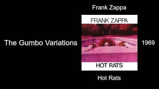Frank Zappa - The Gumbo Variations - Hot Rats [1969]