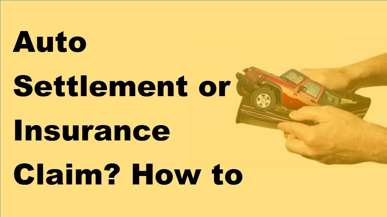 2017 Motor Insurance Settelement Tips | Auto Settlement In Motor Insurance