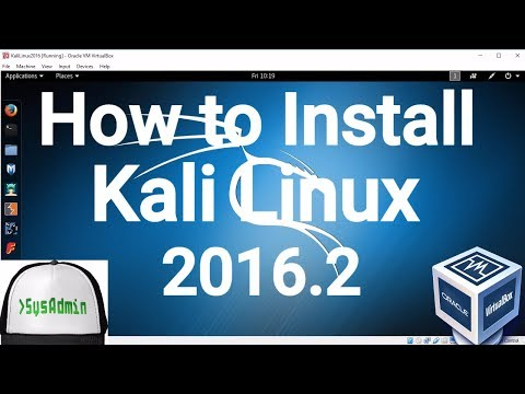 How to Install Kali Linux 2016.2 + Guest Additions on VirtualBox Easy Tutorial [HD]
