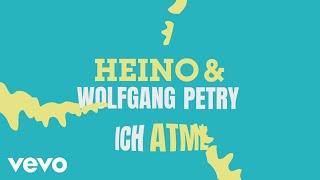 Heino, Wolfgang Petry - Ich atme (Lyric Video)