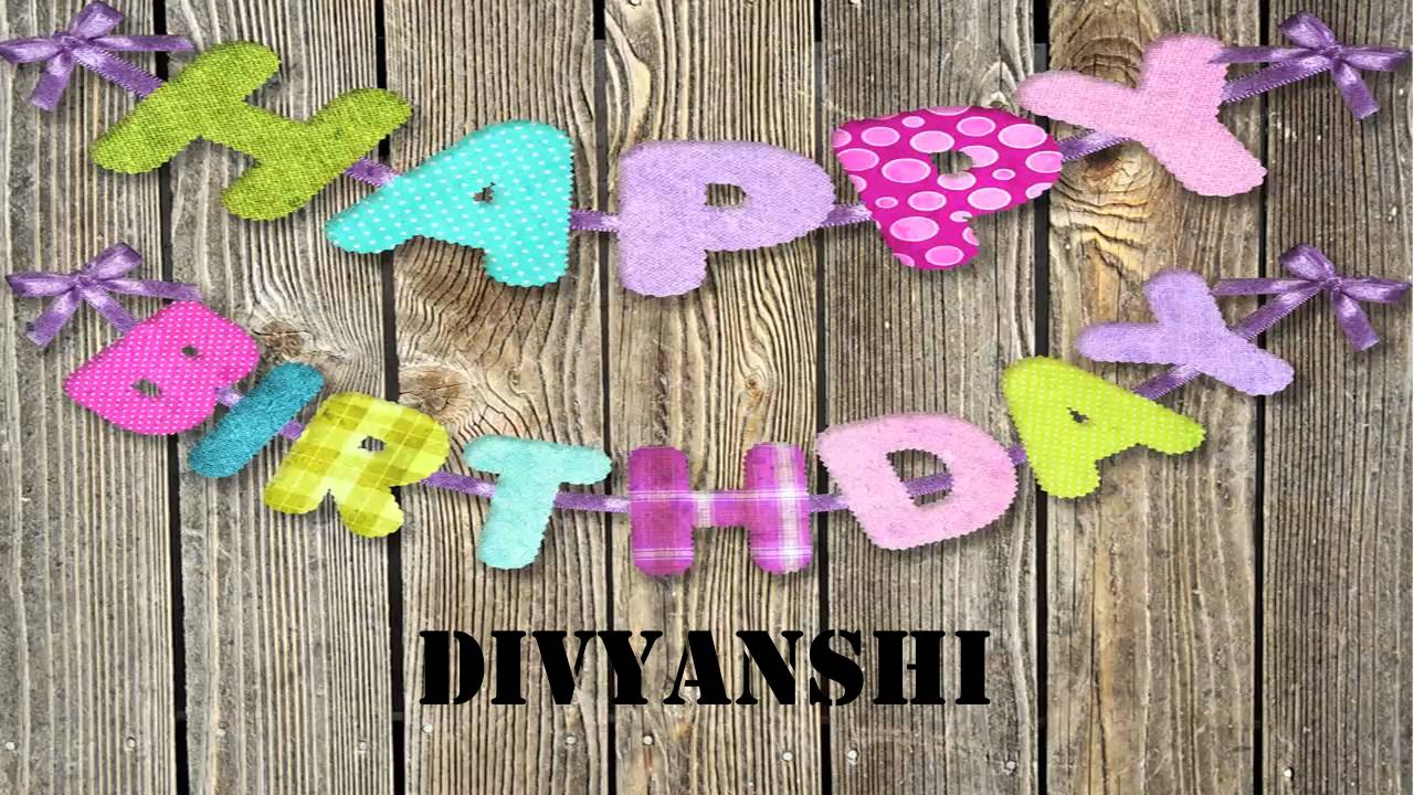 happy birthday divyanshi