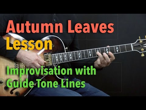 Autumn Leaves - Improvisation with Guide Tone Lines - Lesson by Achim Kohl
