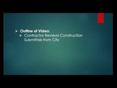 005 Contractor/Consultant Reviews Submittals Comments from City