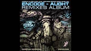 Encode - Aught (Paperclip Remix)