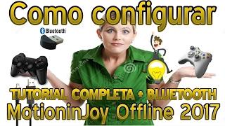 tutorial - Configurar MotioninJoy Offline 2017 Completo  mais bluetooth (Cowbas)
