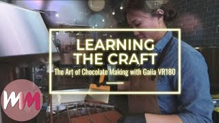 VR 180: The Art of Chocolate Making  | Ep 2