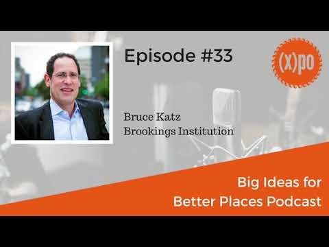 Bruce Katz: The New Localism