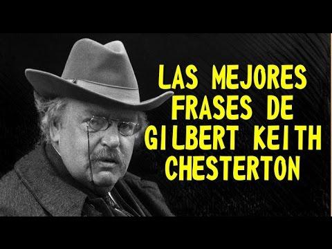 Las Mejores Frases De Gilbert Keith Chesterton Youtube