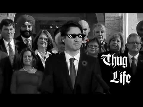 Thug Life Justin Trudeau
