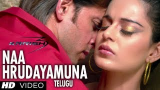 Naa Hrudayamuna Video Song HD - Krrish 3 Telugu - Hrithik Roshan, Kangana Ranaut Mp3
