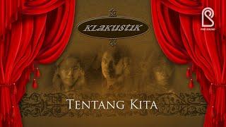 KLa Project - Tentang Kita | Official Music Video
