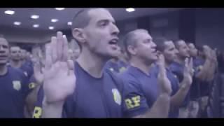 MOTIVACIONAL POLICIA FEDERAL E POLICIA RODOVIÁRIA FEDERAL 2018 (por FIUZA OPR)