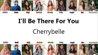 Download lagu Cherrybelle - I'll Be There For You