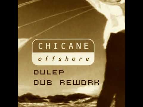 Chicane - Offshore (Dulep Dub Rework) [FREE DOWNLOAD]