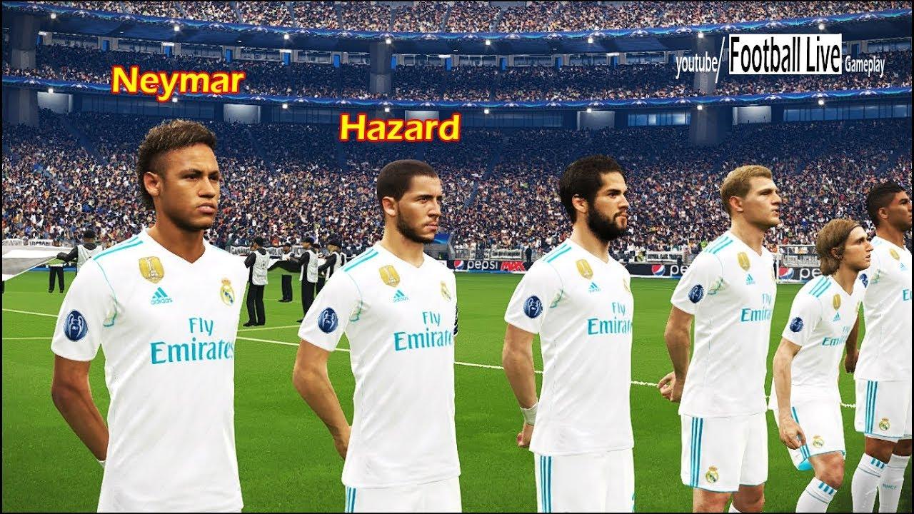 Neymar and Hazard move to Real Madrid | Real Madrid vs PSG | UEFA Champions  League PES 2018