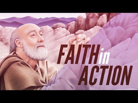 Faith In Action Part 1