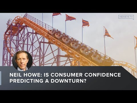 Neil Howe: Is Consumer Confidence Predicting A Downturn?