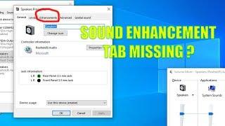 SOUND ENHANCEMENT TAB MISSING IN WINDOWS7/8/10