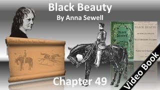 Chapter 49 - Black Beauty by Anna Sewell