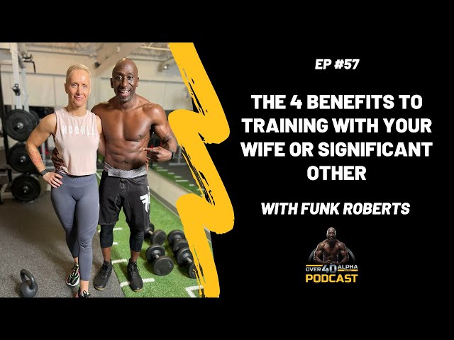The 4 Benefits To Training With Your Wife or Significant Other