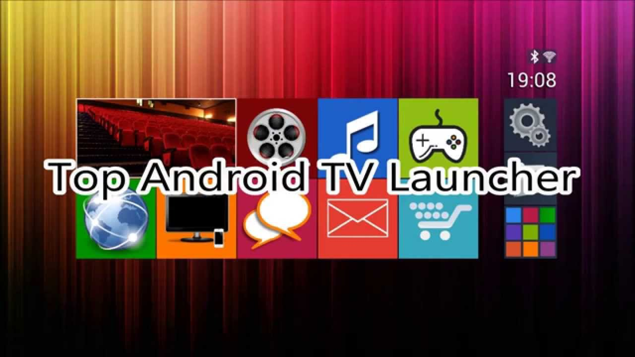 Top Android TV Launcher - For all Android TV Boxes - DXIDev - YouTube