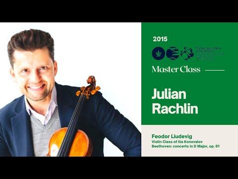 Julian Rachlin - Master Class - Violin - With Feodor Liudevig