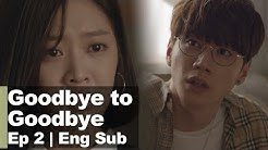 Lee Jun Young Hears about His Ex-girlfriend's Pregnancy. [Goodbye to Goodbye Ep2]