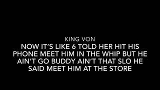 """KING VON """"CRAZY STORY"""" (LYRICS)"""