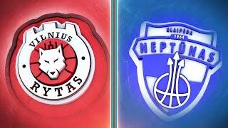 """""""Betsafe-LKL"""" čempionato rungtynės: Vilniaus """"Rytas"""" — Klaipėdos """"Neptūnas"""""""