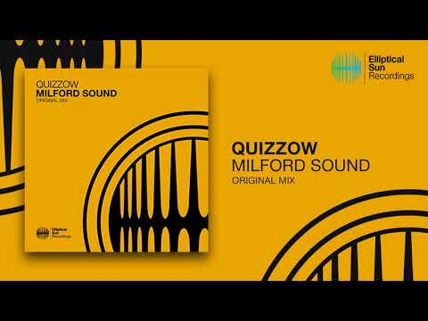 Quizzow - Milford Sound ( Original Mix ) *OUT NOW*