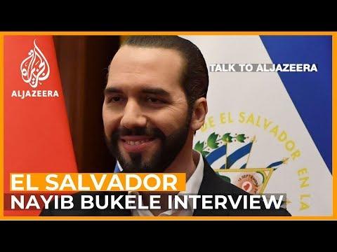 El Salvador's Nayib Bukele on gang violence, corruption and China | Talk to Al Jazeera