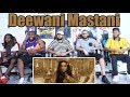 Deewani Mastani Full Video Song Reaction | Bajirao Mastani