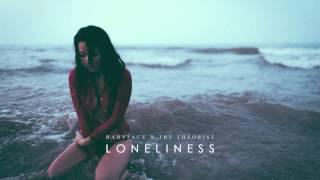Babyface - Loneliness | The Theorist Remix