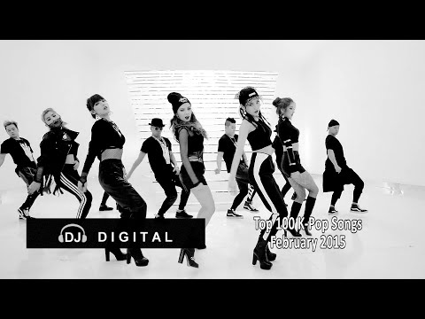 Top 100 K-Pop Chart For February 2015 (Month End Chart)