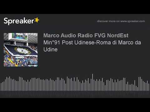 Min°91 Post Udinese-Roma di Marco da Udine (creato con Spreaker)