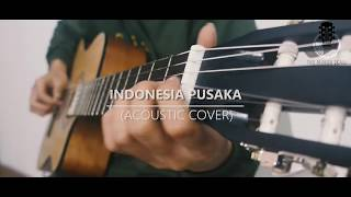 Indonesia Pusaka - Ismail Marzuki Acoustic Cover