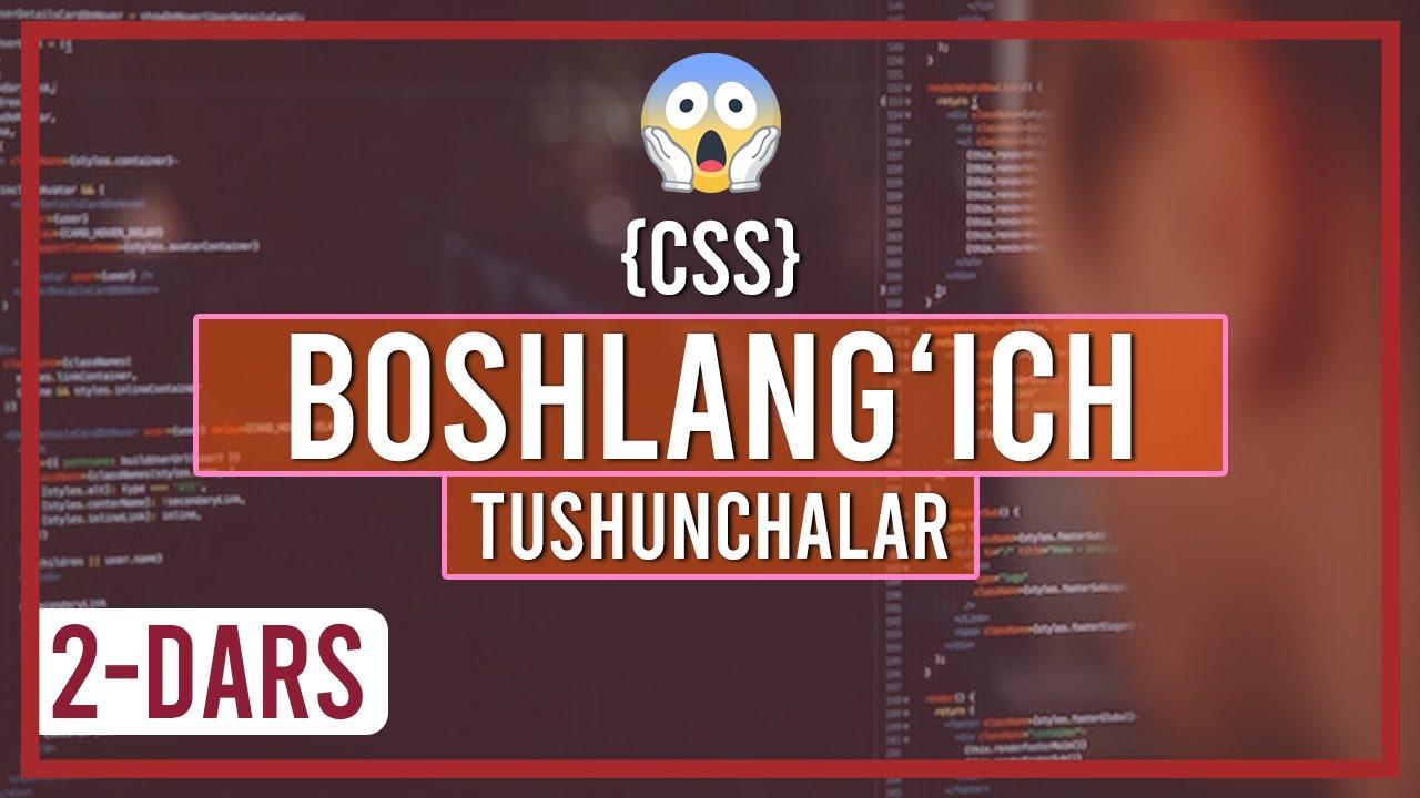 CSS bo'yicha boshlang'ich tushunchalar