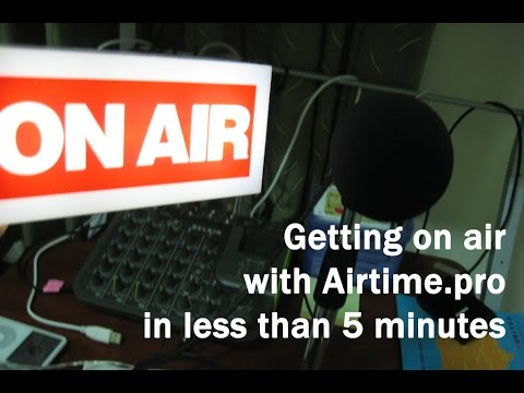 Getting on air with Airtime Pro - Screencast