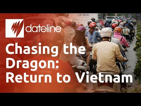 Chasing the Dragon: Return to Vietnam