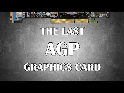 The Last Of The AGP Graphics Cards